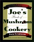 Joe's Book of Mushroom Cookery