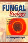 Fungal Biology : Understanding the Fungal Lifestyle