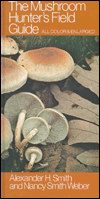 The Mushroom Hunter's Field Guide: All Color & Enlarged