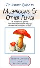 Instant Guide to Mushrooms & Other Fungi