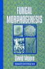 Fungal Morphogenesis (Developmental and Cell Biology Series)