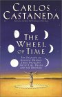 The Wheel Of Time : The Shamans Of Mexico Their Thoughts About Life Death And The Universe