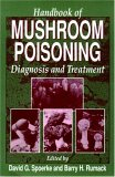 Handbook of Mushroom Poisoning : Diagnosis and Treatment