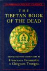 The Tibetan Book of the Dead: The Great Liberation Through Hearing in the Bardo (Shambala Pocket Classics)