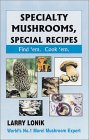 Specialty Mushrooms, Special Recipes