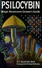 Psilocybin : Magic Mushroom Grower's Guide : A Handbook for Psilocybin Enthusiasts