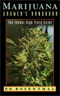 Marijuana Grower's Handbook : The Indoor High Yield Guide
