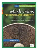 Mushrooms for Health and Longevity