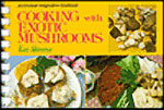 Cooking with Exotic Mushrooms